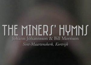 The Miners' Hymns | Johann Johannsson